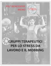 Stress da lavoro e Mobbing